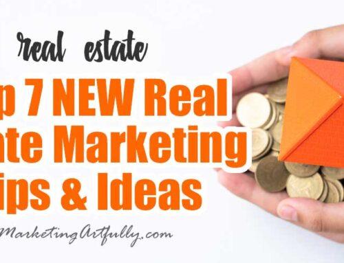 7 Online Real Estate Marketing Ideas
