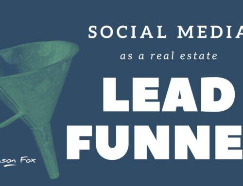 Social Media as a Real Estate Lead Funnel
