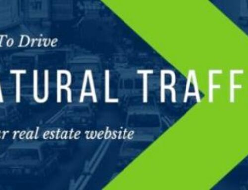 Tips to Drive Natural Traffic to Your Real Estate Website
