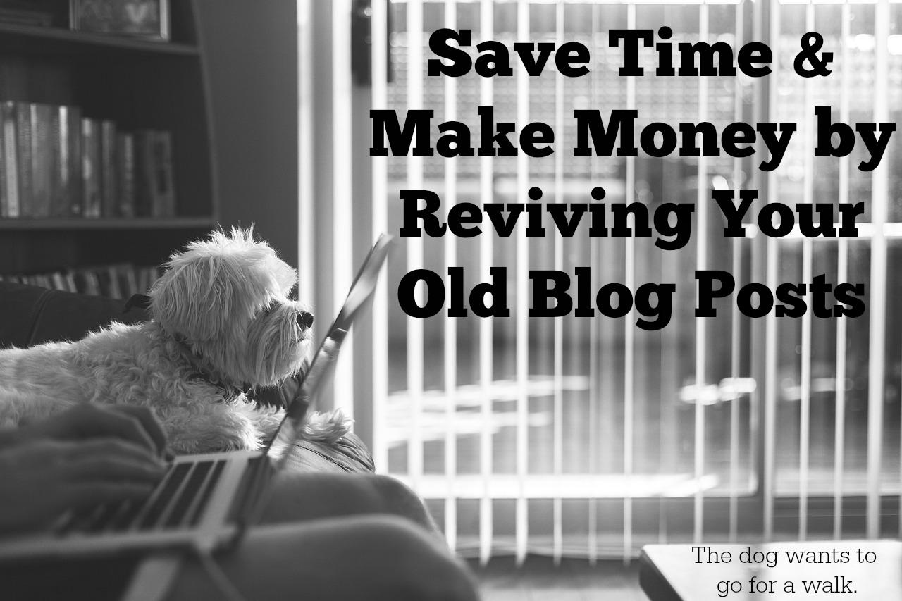 revive old blog posts
